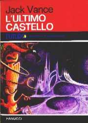 copertina di L'ultimo castello [e altri romanzi brevi]