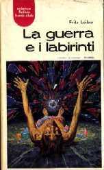 copertina di La guerra e i labirinti