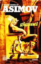 copertina di un volume della collana I Magici Mondi di Asimov