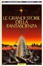 copertina di Le grandi storie della fantascienza 10