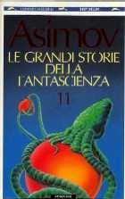 copertina di Le grandi storie della fantascienza 11
