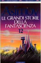 copertina di Le grandi storie della fantascienza 12