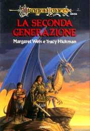 Margaret Weis & Tracy Hickman - La guerra del Caos vol. 1 - La seconda generazione