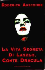 copertina di La vita segreta di Laszlo, conte Dracula