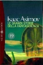copertina di Le grandi storie della fantascienza 19