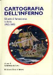 copertina di Cartografia dell'inferno 50 anni di fantascienza in Italia 1952-2002