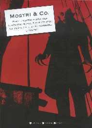 copertina di Mostri & Co. Frankenstein - Dracula Il dottor Jekyl e Mister Hyde La mummia - Il lupo mannaro Il Golem