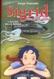 copertina di un volume della collana Sigrid e i Mondi Perduti