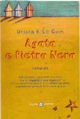 Agata e Pietra Nera - edizioni Salani