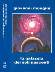 copertina di La galassia dei soli nascenti