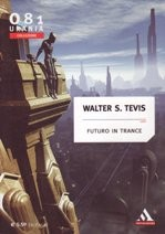 Futuro in trance - Urania Collezione 081