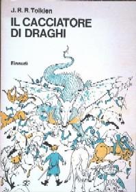 copertina di Il cacciatore di draghi ovverossia Giles l'agricoltore di Ham