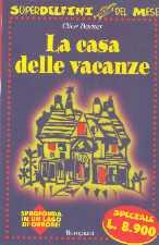 La casa delle vacanze - La casa delle vacanze ...