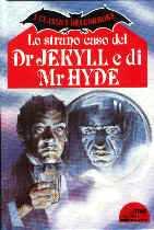copertina di Lo strano caso del Dr Jekyll e di Mr Hyde
