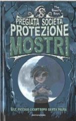 copertina di un volume della collana Pregiata Società Protezione Mostri