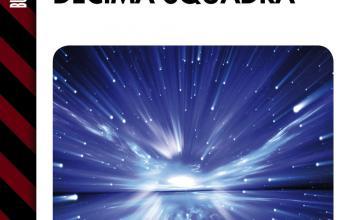 Decima squadra: lo spazio interstellare e la lezione della storia