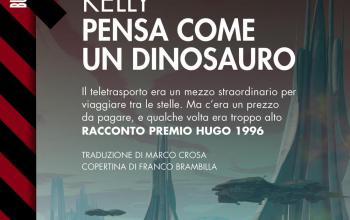 Pensa come un dinosauro, in ebook il Premio Hugo di James Patrick Kelly