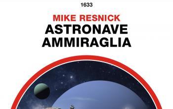 Il ciclo Starship di Mike Resnick arriva alla conclusione