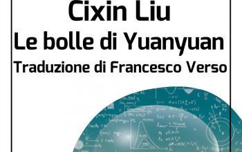 Le bolle di Yuanyuan, una novella del premio Hugo Cixin Liu