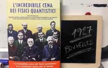 Con L'incredibile cena dei fisici quantistici Gabriella Gresion vi racconta la scienza in un romanzo e a teatro