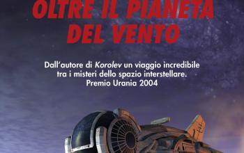 Oltre il pianeta del vento, torna la fantascienza interstellare di Paolo Aresi