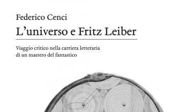 L'universo e Fritz Leiber, maestro della fantascienza e del fantasy