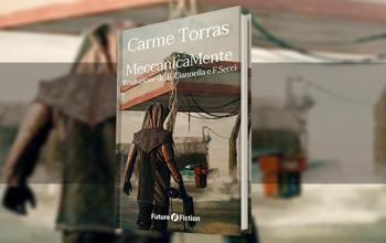 Meccanicamente, la fantascienza catalana di Carme Torras