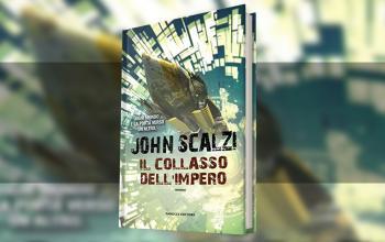 Il collasso dell'Impero, John Scalzi torna in libreria