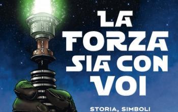 La forza sia con voi, in volume storia e significati della saga di Star Wars
