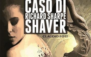 Richard Shaver e la deriva pseudoscientifica della fantascienza