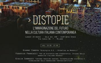Distopie nella letteratura italiana, un convegno a Milano