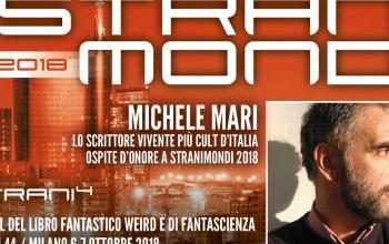 Stranimondi 2018 annuncia l'ospite Michele Mari