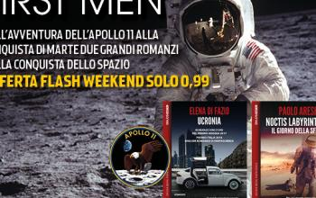 "Offerta flash ""The First Man"": due romanzi sull'epica dell'astronautica"