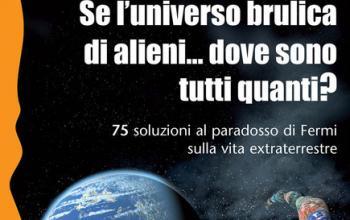 Se l'universo brulica di alieni… dove sono tutti quanti?