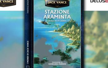 Jack Vance è tornato: ecco Stazione Araminta