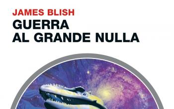 Il Grande Nulla di James Blish