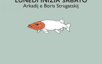 Il lunedì dei fratelli Strugatskij