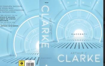 Racconti di Arthur C. Clarke sarà il primo Oscar Draghi Urania in uscita a febbraio