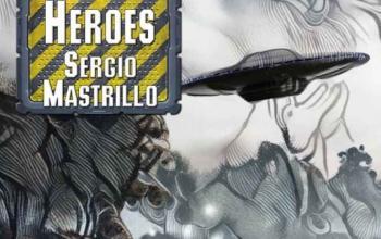 I pazzi eroi di Sergio Mastrillo