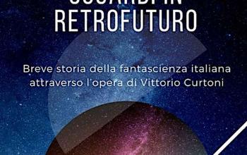 Sguardi in Retrofuturo, un libro su Vittorio Curtoni