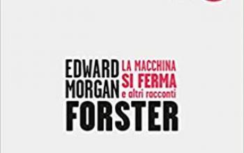 La macchina si ferma, il fantastico di E.M. Forster