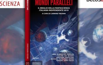 Mondi paralleli: il meglio della fantascienza indipendente italiana
