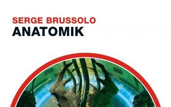 Il ritorno di Serge Brussolo