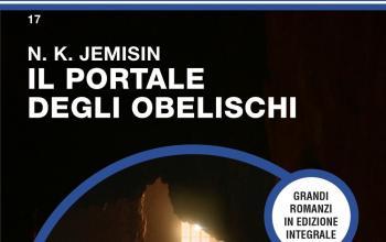 Il portale degli obelischi, secondo libro della Terra spezzata su Urania Jumbo