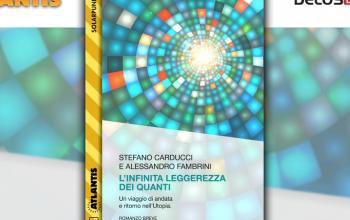 L'infinita leggerezza dei quandi secondo Carducci e Fambrini porta all'utopia