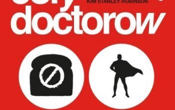Radicalized, il futuro in quattro parabole di Cory Doctorow