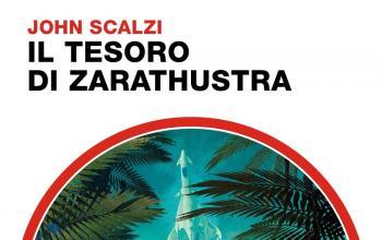 Il tesoro di Zarathustra di John Scalzi