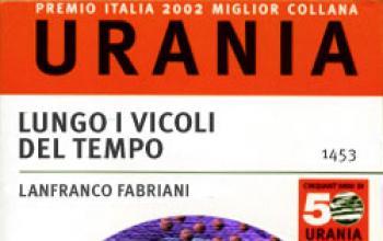 Nei vicoli del premio Urania: intervista con Lanfranco Fabriani