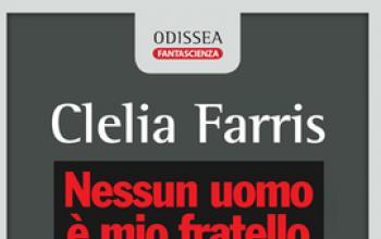 Passavamo sulla fantascienza leggeri - Le umanità future di Clelia Farris