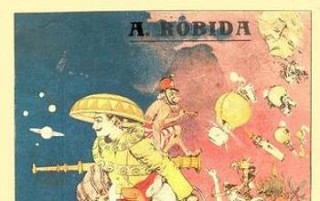 Albert Robida, l'anarchico e surrealista rivale di Verne